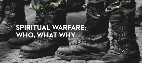 spiritual-warfare-who-what-and-why_banner_img