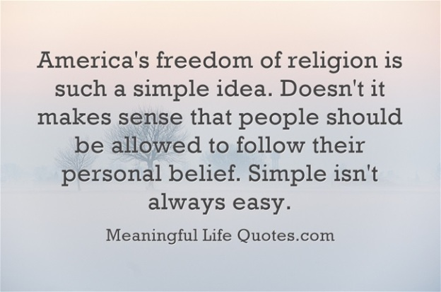 """""""America's freedom of religion is such a simple idea. Doesn't it makes sense that people should be allowed to follow their personal belief.Simple isn't always easy.""""  Read more: America – Freedom Of Religion Quote - America Quotes http://www.meaningfullifequotes.com/america-freedom-of-religion-quote/#ixzz3CgkNNp1E"""