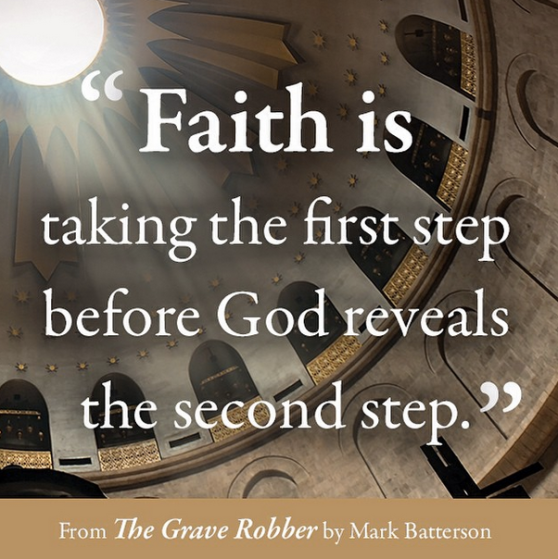 Faith is taking the first before God reveals the second step.