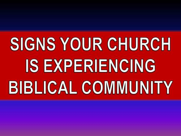 signs-your-church-is-experiencing-biblical-community