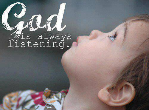 God is always listening.