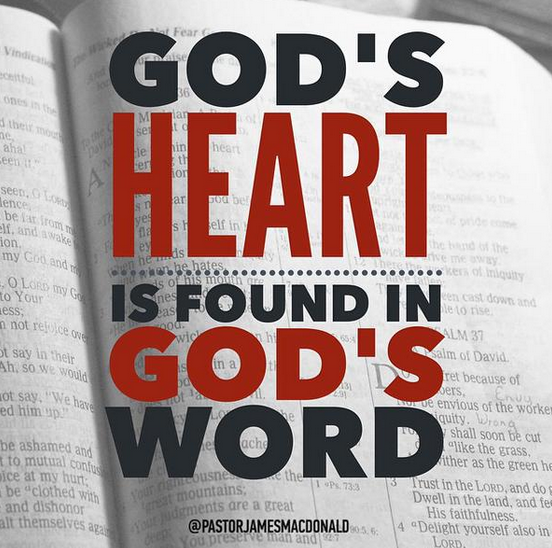 God's heart is found in God's Word