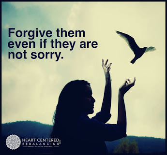 Forgive them even if they are not sorry.