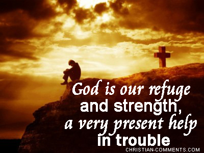 god-is-our-refuge-and-strength-a-very-present-help-in-trouble