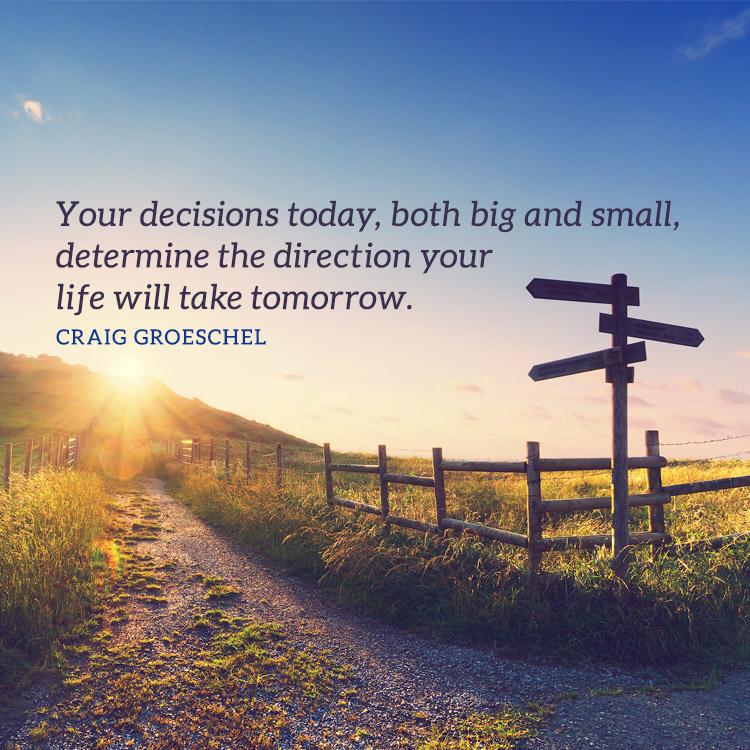 DecisionsTodayDeterminesTomorrow_750x750